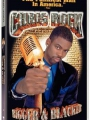Chris Rock: Bigger & Blacker 1999