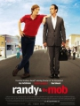 Randy and the Mob 2007