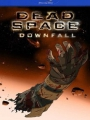 Dead Space: Downfall 2008