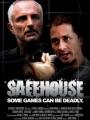 Safehouse 2008