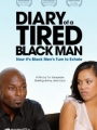 Diary of a Tired Black Man 2009