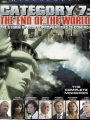 Category 7: The End of the World 2005