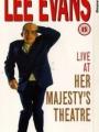 Lee Evans: Live at Her Majesty's 1994