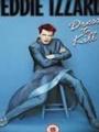 Eddie Izzard: Dress to Kill 1999