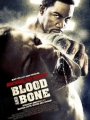 Blood and Bone 2009