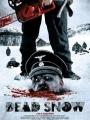 Dead Snow 2009