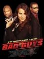 Bad Guys 2008