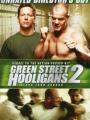 Green Street Hooligans 2 2009