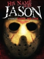 His Name Was Jason: 30 Years of Friday the 13th 2009