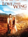 Love Takes Wing 2009