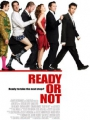 Ready or Not 2009