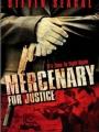 Mercenary for Justice 2006