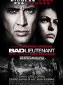 The Bad Lieutenant: Port of Call - New Orleans 2009