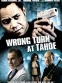 Wrong Turn at Tahoe 2009
