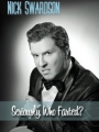 Nick Swardson: Seriously, Who Farted? 2009