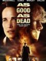 As Good as Dead 2010