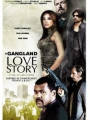 A Gang Land Love Story 2010