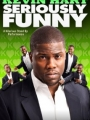 Kevin Hart: Seriously Funny 2010