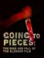 Going to Pieces: The Rise and Fall of the Slasher Film 2006