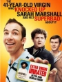 The 41-Year-Old Virgin Who Knocked Up Sarah Marshall and Felt Superbad About It 2010