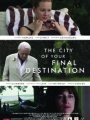 The City of Your Final Destination 2009