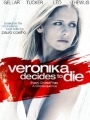 Veronika Decides to Die 2009