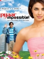 Pyaar Impossible! 2010