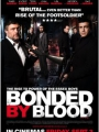 Bonded by Blood 2010