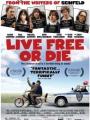 Live Free or Die 2006