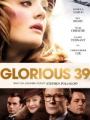 Glorious 39 2009