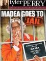 Madea Goes to Jail 2006