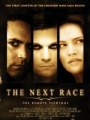The Next Race: The Remote Viewings 2009