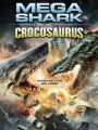 Mega Shark vs Crocosaurus 2010