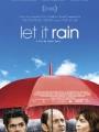 Let it Rain 2008