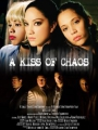 A Kiss of Chaos 2009