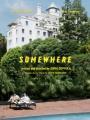 Somewhere 2010