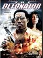The Detonator 2006