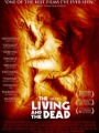 The Living and the Dead 2006