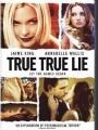 True True Lie 2006