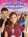 Alice Upside Down 2007