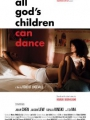 All God's Children Can Dance 2008