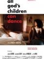 All God's Children Can Dance 2008