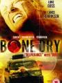 Bone Dry 2007
