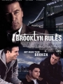 Brooklyn Rules 2007