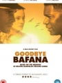 Goodbye Bafana 2007