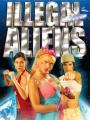 Illegal Aliens 2007