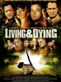 Living & Dying 2007