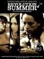 Revolution Summer 2007