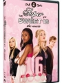 Super Sweet 16: The Movie 2007