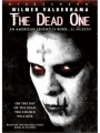 The Dead One 2007